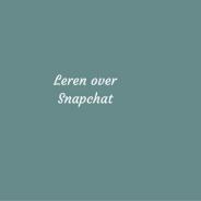 Leren over Snapchat